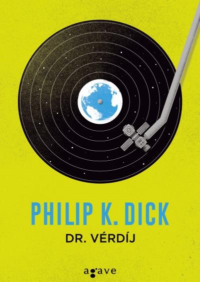 Philip K. Dick - Dr. Vérdíj