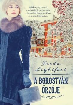 Freda Lightfoot - A borostyán őrzője