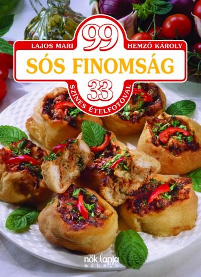 Lajos Mari - 99 sós finomság
