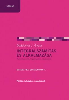 Obádovics J. Gyula - Integrálszámítás és alkalmazása