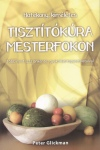 Peter Glickman - Tiszt�t�k�ra mesterfokon
