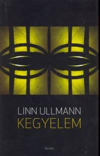 Linn Ullmann - Kegyelem