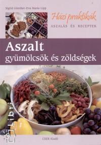 Sigrid Günther - Eva Maria Lipp - Aszalt gyümölcsök és zöldségek