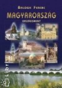 Balogh Ferenc - Magyarország - Országismeret