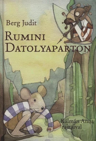 Berg Judit - Rumini Datolyaparton