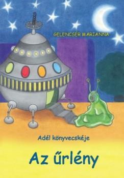 Gelencsér Marianna - Az űrlény