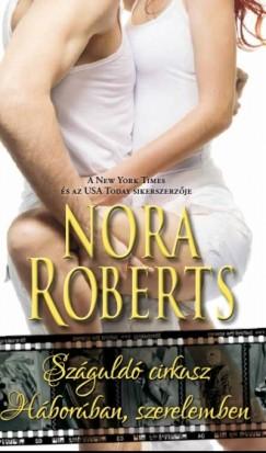 Nora Roberts - Száguldó cirkusz - Háborúban, szerelemben