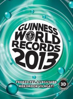 Kovács Mária  (Szerk.) - Guinness World Records 2013
