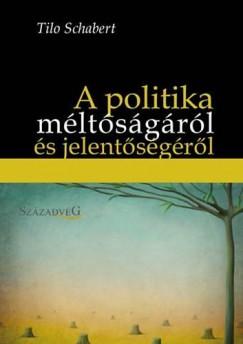 Tilo Schabert - A politika méltóságáról és jelentőségéről