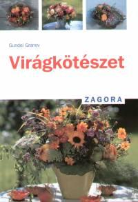 Gundel Granov - Virágkötészet