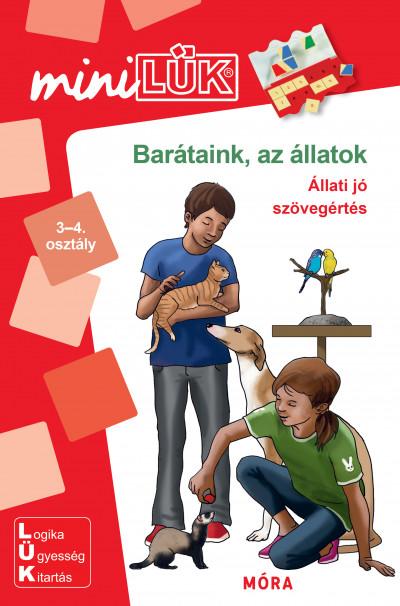 Borbély Borbála  (Szerk.) - Barátaink az állatok