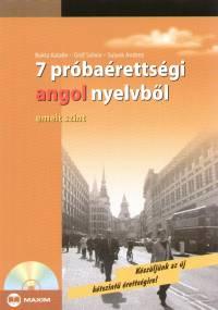 Bukta Katalin - Gróf Szilvia - Sulyok Andrea - 7 próbaérettségi angol nyelvből - CD melléklettel