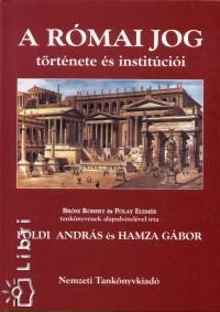 Földi András - Hamza Gábor - A római jog története és institúciói