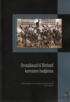 - Oroszlánszívű Richard keresztes hadjárata