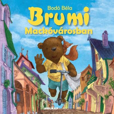 Bodó Béla - Brumi Mackóvárosban