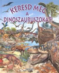 Pere Rovira - Keresd meg a dinoszauruszokat!