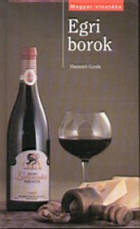Haraszti Gyula - Egri borok