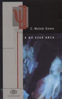 C. Molnár Emma - A nő ezer arca