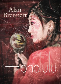 Alan Brennert - Honolulu