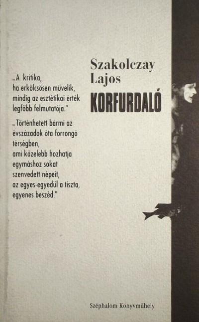 Szakolczay Lajos - Korfurdaló