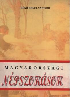 Réső Ensel Sándor - Magyarországi népszokások