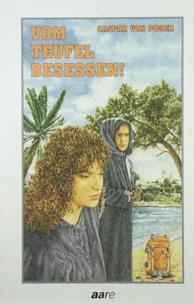 Gaspar Von Poser - Vom Teufel besessen!