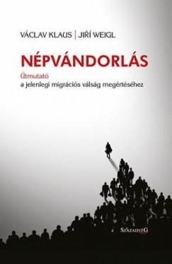Václav Klaus - Jiri Weigl - Népvándorlás