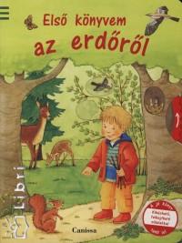 Anna Pfeiffer - Első könyvem az erdőről