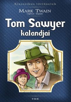 - Tom Sawyer kalandjai