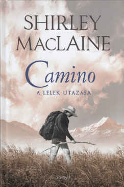 Shirley Maclaine - Camino