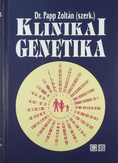 Dr. Papp Zoltán  (Szerk.) - Klinikai genetika