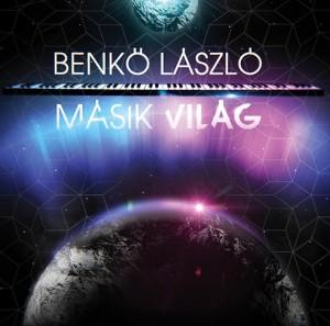 Benk� L�szl� - M�sik vil�g -CD