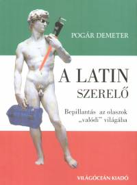 Pogár Demeter - A latin szerelő