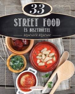 Csigó Zita - Kocsis Bálint - 33 street food és bisztróétel
