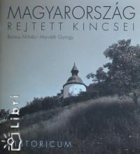 Borsos Mihály - Horváth György - Magyarország rejtett kincsei