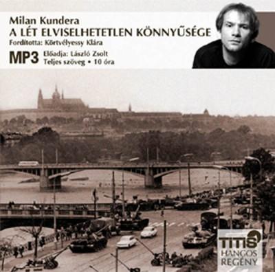 Milan Kundera - A lét elviselhetetlen könnyűsége - Hangoskönyv MP3