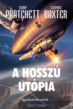 Stephen Baxter - Terry Pratchett - A Hosszú Utópia