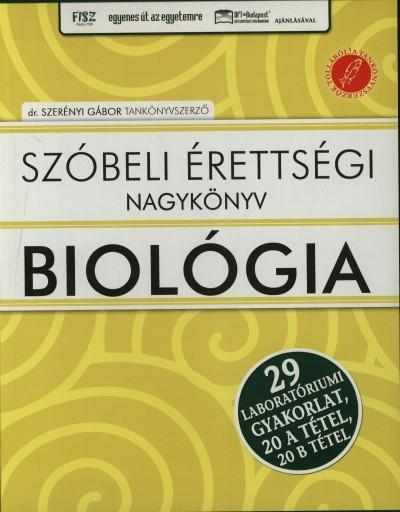 - Szóbeli érettségi nagykönyv - Biológia