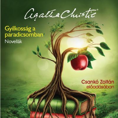 Agatha Christie - Csankó Zoltán - Gyilkosság a Paradicsomban - Hangoskönyv