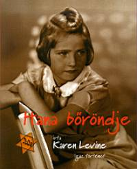 Karen Levine - Hana bőröndje