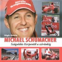 Vígh Gréta - Michael Schumacher