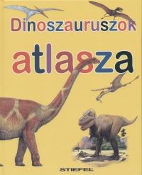 Steve Parker - Dinoszauruszok atlasza