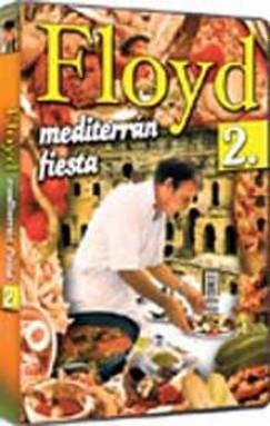 - Floyd - mediterrán fiesta 2.