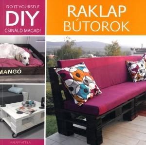 Kalapp Attila - DIY - Raklap b�torok
