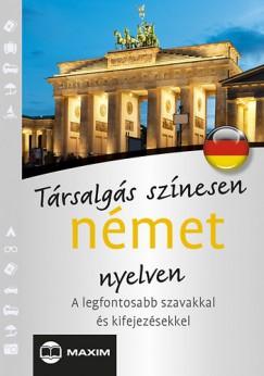 Mike Hillenbrand - T. Balla Ágnes - Társalgás színesen német nyelven