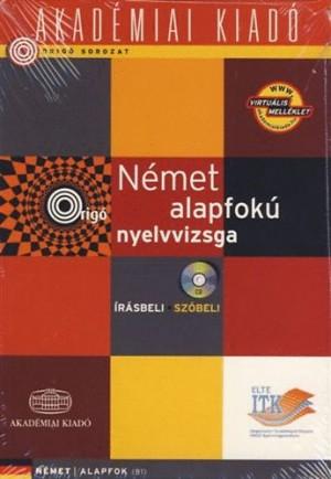 Sz�cs Melinda (Szerk.) - N�met alapfok� nyelvvizsga - Orig�
