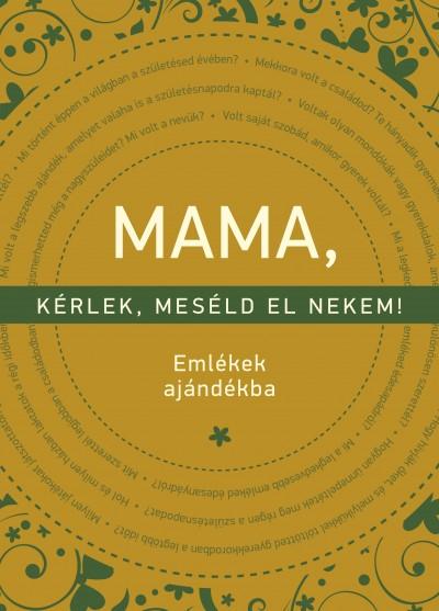 Elma Van Vliet - Mama, kérlek, meséld el nekem