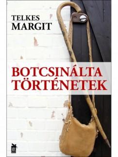 Telkes Margit - Botcsinálta történetek
