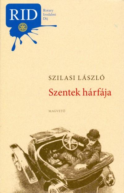 Szilasi László - Szentek hárfája