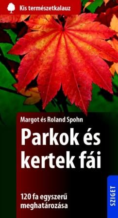 Roland Spohn - Margot Spohn - Parkok és kertek fái